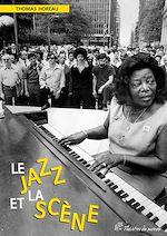 Téléchargez le livre :  Le Jazz et la scène