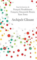 Download this eBook Archipels Glissant