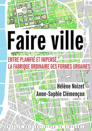 Téléchargez le livre :  Faire ville
