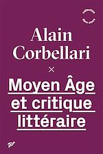 Download this eBook Moyen Âge et critique littéraire