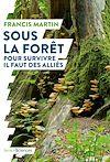 Télécharger le livre :  Sous la forêt