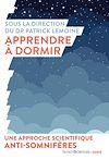 Télécharger le livre :  Apprendre à dormir. Une approche scientifique anti-somnifères