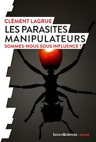 Téléchargez le livre :  Les parasites manipulateurs