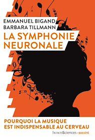 Téléchargez le livre :  La symphonie neuronale