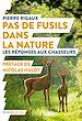 Télécharger le livre : Pas de fusils dans la nature