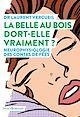 Télécharger le livre : La Belle au bois dort-elle vraiment ?