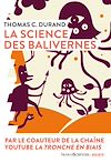 Télécharger le livre :  La science des balivernes