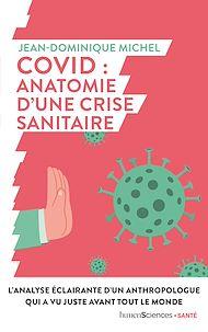 Téléchargez le livre :  Covid : anatomie d'une crise sanitaire