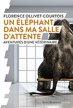 Téléchargez le livre :  Un éléphant dans ma salle d'attente
