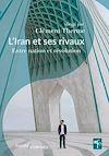 Télécharger le livre :  L'Iran et ses rivaux
