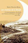 Télécharger le livre :  Les champs de la Shoah
