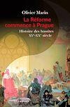 Télécharger le livre :  La Réforme commence à Prague. Histoire des hussites. XVe-XXe siècle