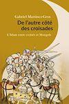 Télécharger le livre :  De l'autre côté des croisades