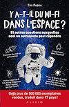 Télécharger le livre :  Y a-t-il du wi-fi dans l'espace ?