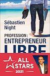 Télécharger le livre :  Profession : entrepreneur libre