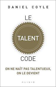 Téléchargez le livre :  Le Talent Code