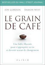 Téléchargez le livre :  Le Grain de café