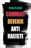 Télécharger le livre :  Comment devenir antiraciste