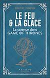 Télécharger le livre :  Le Feu et la Glace