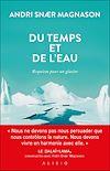 Télécharger le livre :  Du temps et de l'eau