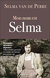 Télécharger le livre :  Mon nom est Selma