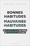 Télécharger le livre :  Bonnes habitudes, mauvaises habitudes