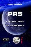 Télécharger le livre :  PRS. Les porteurs de la marque