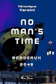 Téléchargez le livre :  No man's time