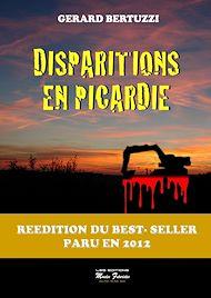 Téléchargez le livre :  Disparitions en Picardie