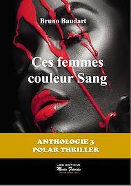 Téléchargez le livre :  Ces femmes couleur sang