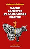 Télécharger le livre :  Vache tachetée et concombre fugitif