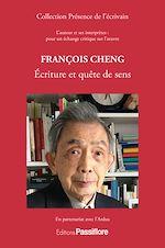 Download this eBook François Cheng : Écriture et quête de sens