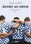 Télécharger le livre :  Rugby au cœur. Les Braqueboys