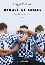 Download this eBook Rugby au cœur. Les Braqueboys