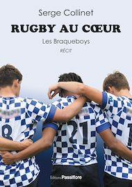 Téléchargez le livre :  Rugby au cœur. Les Braqueboys