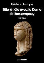 Téléchargez le livre :  Tête-à-tête avec la Dame de Brassempouy
