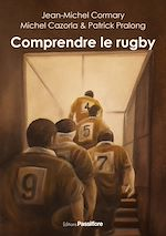 Download this eBook Comprendre le rugby