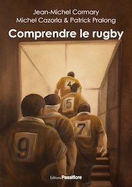Téléchargez le livre :  Comprendre le rugby