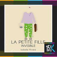 Téléchargez le livre :  La petite fille invisible