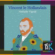 Téléchargez le livre :  Vincent le Hollandais