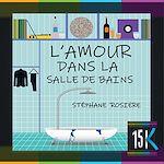 Download this eBook L'Amour dans la salle de bains