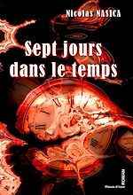 Download this eBook Sept jours dans le temps