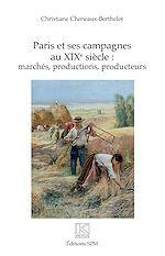Téléchargez le livre :  Paris et ses campagnes au XIXe siècle :