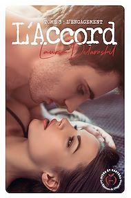 Téléchargez le livre :  L'Accord - Saison 6 - tome 3 L'engagement