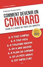 Download this eBook Comment devenir un connard - Guide à l'usage de tous les abrutis - édition 2022