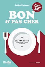 Download this eBook Bon et pas cher - 150 recettes trop faciles à moins de 3 euros