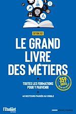 Download this eBook Le grand livre des métiers - édition 2020