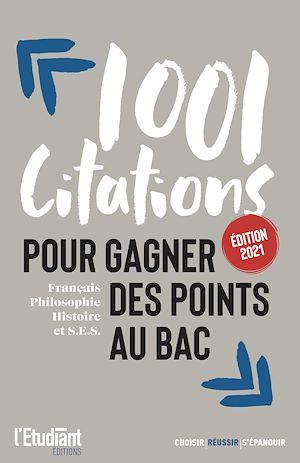 Téléchargez le livre :  1001 citations pour gagner des points au bac
