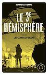 Télécharger le livre :  Le troisième hémisphère - tome 1 Le canalyseur