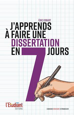 Téléchargez le livre :  J'apprends à faire une dissertation en 7 jours